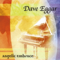 Dave Eggar | Angelic Embrace