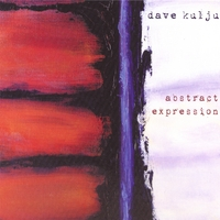 Dave Kulju | Abstract Expression