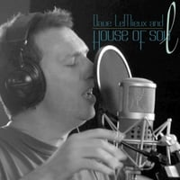 Dave LeMieux and House of Soul | More Kindness