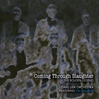 Dave Lisik Orchestra featuring Tim Hagans | Coming Through Slaughter - The Bolden Legend