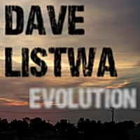 Dave Listwa | Evolution