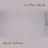 Dave Listwa | In the Cloud