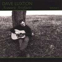 Dave Luxton | Acoustic Artifacts, Vol. 1