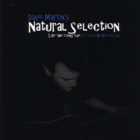 Dave Martin | Natural Selection