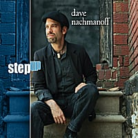 Dave Nachmanoff | Step Up