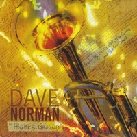 Dave C. Norman | Higher Ground