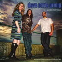 Dave Paris Group | Words and Music