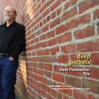 Dave Posmontier Trio | Deep Pockets