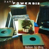 Dave Powers | Listen To This