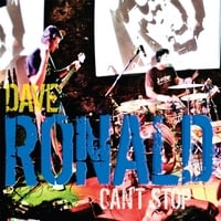 Dave Ronald | Can't Stop