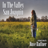 Dave Ruffner | In the Valley San Joaquin