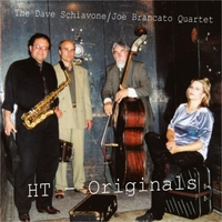 The Dave Schiavone & Joe Brancato Quartet | HT: Originals