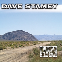 Dave Stamey | Twelve Mile Road