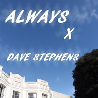 Dave Stephens | Always