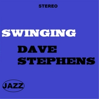 Dave Stephens | Swinging
