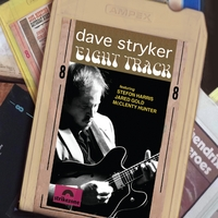 Dave Stryker | Eight Track