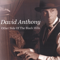 David Anthony | The Other Side of The Black Hills