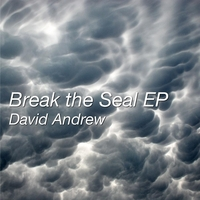 David Andrew | Break the Seal - EP