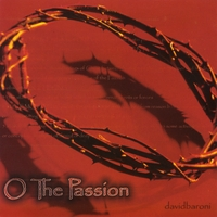 David Baroni | O The Passion