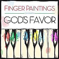 David Baroni | Fingerpaintings: God's Favor