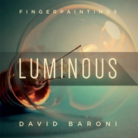 David Baroni | Fingerpaintings: Luminous