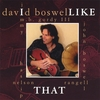 David Boswell: I Like That