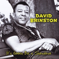 David Brinston | It's Gonna Be a Showdown