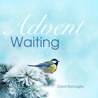 David Burroughs | Advent Waiting