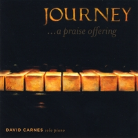 David Carnes | Journey...A Praise Offering