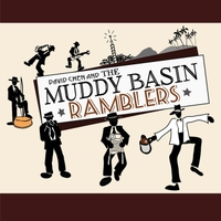 The Muddy Basin Ramblers | David Chen and the Muddy Basin Ramblers