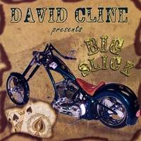 David Cline | Big Slick