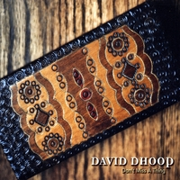 David Dhoop | Don't Miss A Thing