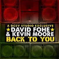 David Fohe & Kevin Moore | Back to You