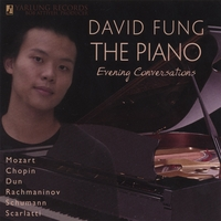 David Fung | The Piano: Evening Conversations. Yarlung Records