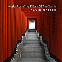 David Gerard | Music From the Pillars of the Saints