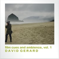 David Gerard | Film Cues and Ambience, Vol. 1