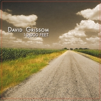 David Grissom | 10,000 Feet