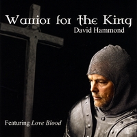 David Hammond | Warrior For the King