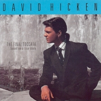 David Hicken | The Final Toccata... Based On a True Story
