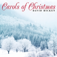 David Hicken | Carols of Christmas