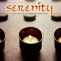 David Hicken | Serenity: The Best of David Hicken