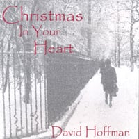David Hoffman | Christmas In Your Heart