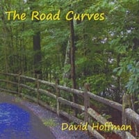 David Hoffman | The Road Curves