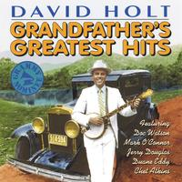 David Holt | Grandfather's Greatest Hits