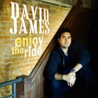 David James | Enjoy The Ride