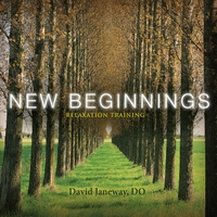 David Janeway | New Beginnings / Relaxation Training