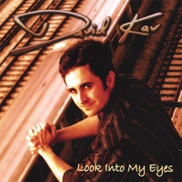 David Kav | Look Into My Eyes