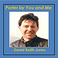 David Keith Jones | Porter by You and Me