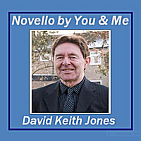 David Keith Jones | Novello By You and Me