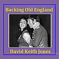 David Keith Jones | Backing Old England